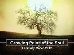 GROWING PAINS OF THE SOUL A February-March Sermon Series (Sundays @ 10) Hillcrest Baptist Church www.HillcrestAustin.org